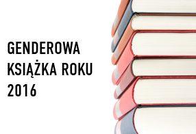 Konkurs na Genderową Książkę Roku 2016