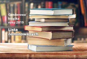 Genderowa książka 2019 - lista nominowanych
