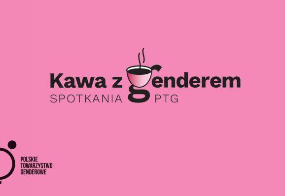 """Cykl spotkań """"Kawa z Genderem"""""""
